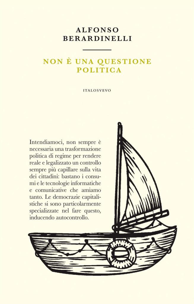 Italo Svevo Edizioni - Non è una questione politica - Berardelli