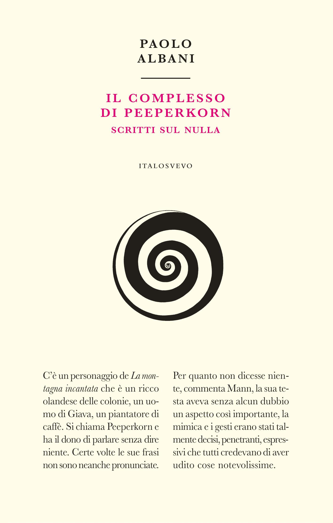 Italo Svevo Edizioni - Il complesso di Peeperkorn - Albani