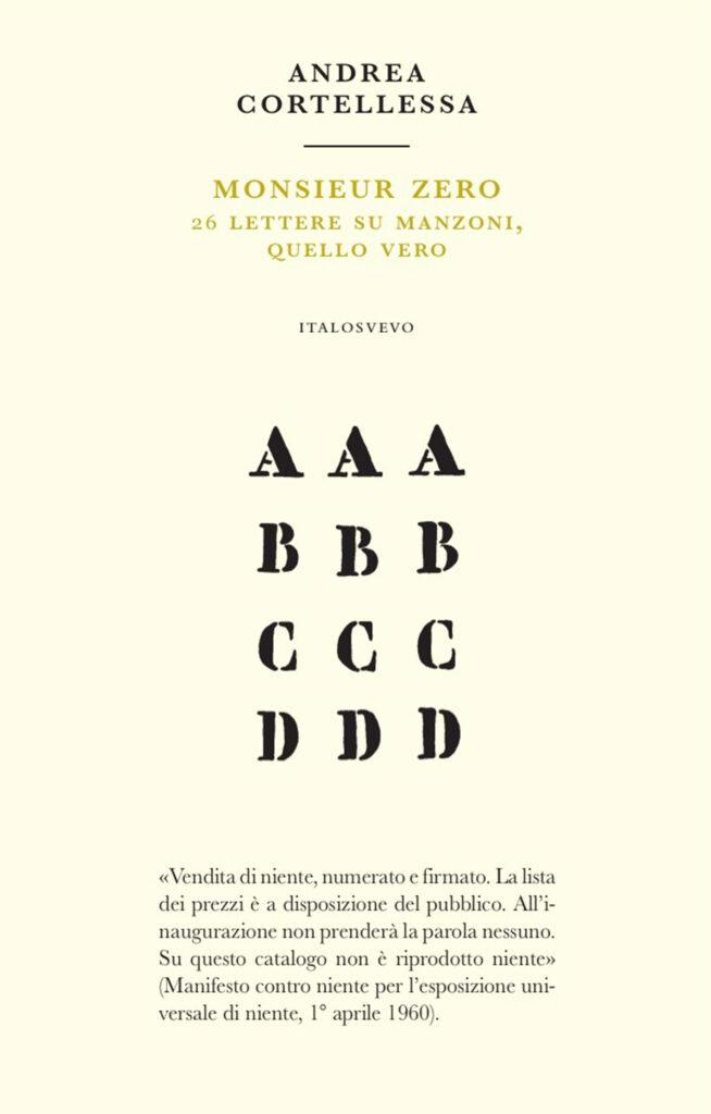Italo Svevo Edizioni - Monsieur Zero - Cortellessa