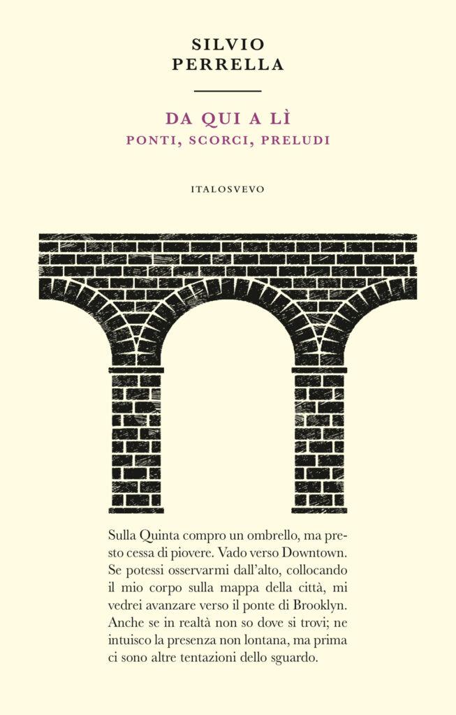 Italo Svevo Edizioni - Da qui a lì - Perrella