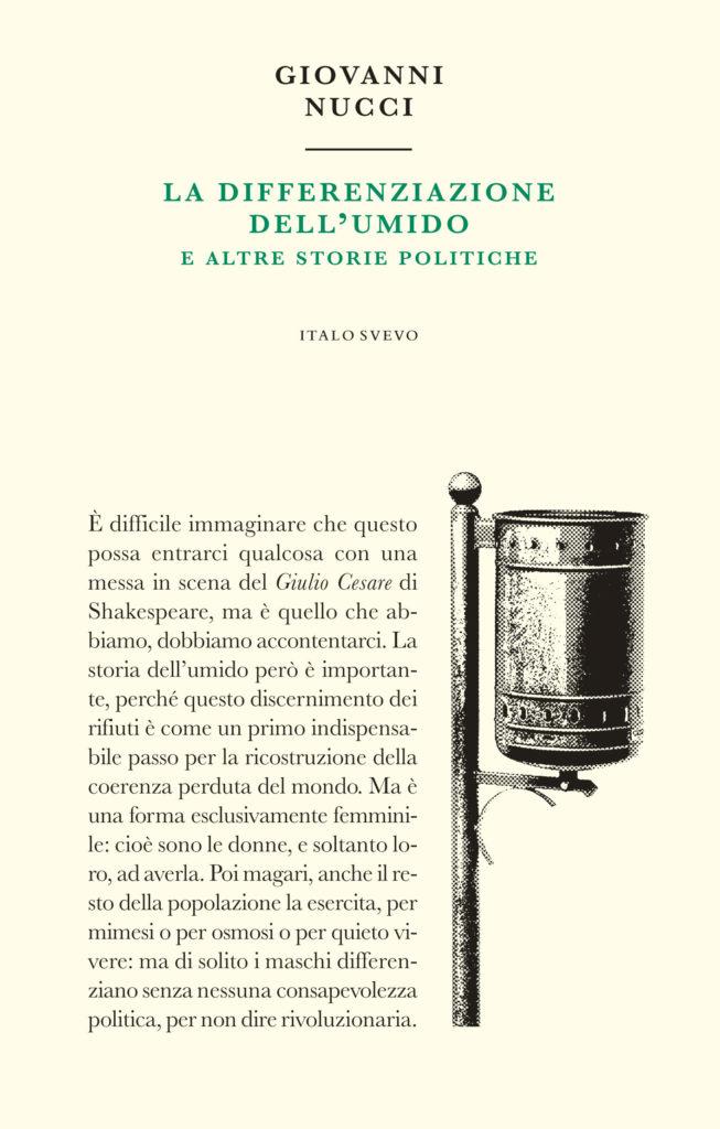 Italo Svevo Edizioni - La differenziazione dell'umido - Nucci