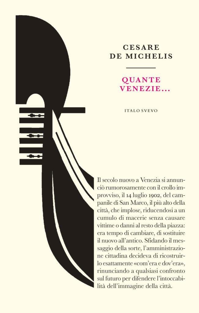 Italo Svevo Edizioni - Quante Venezie - De Michelis