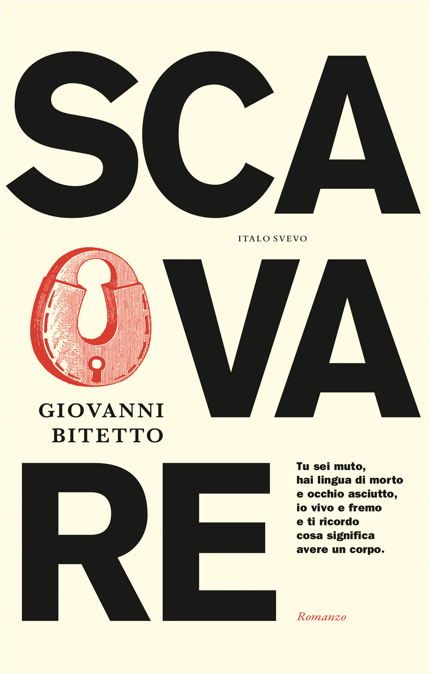 Italo Svevo Edizioni - Scavare - Bitetto