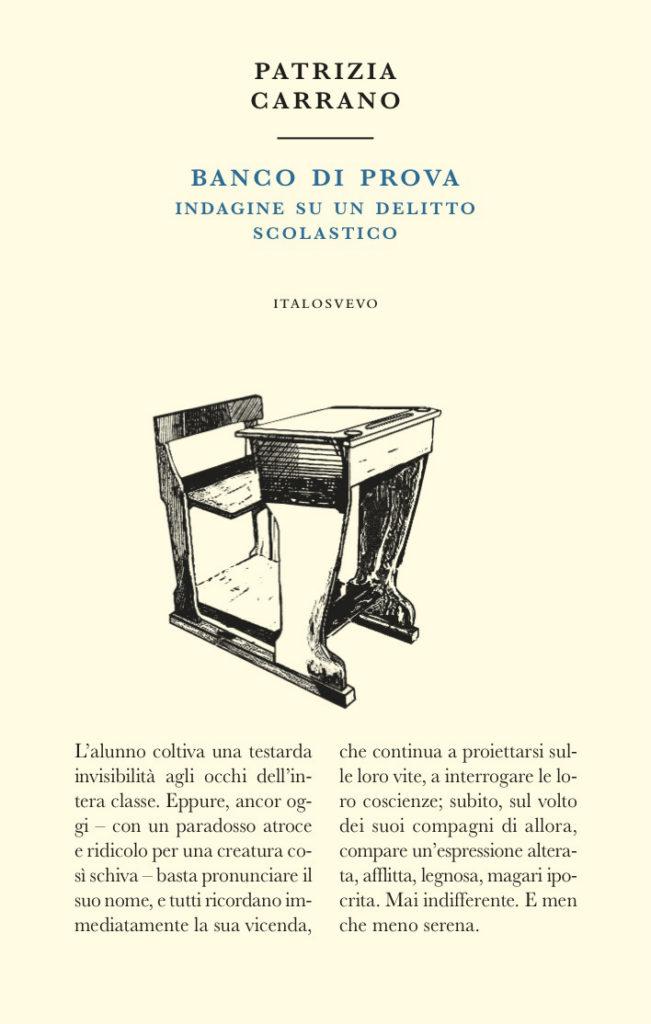 Italo Svevo Edizioni - Banco di prova - Carrano