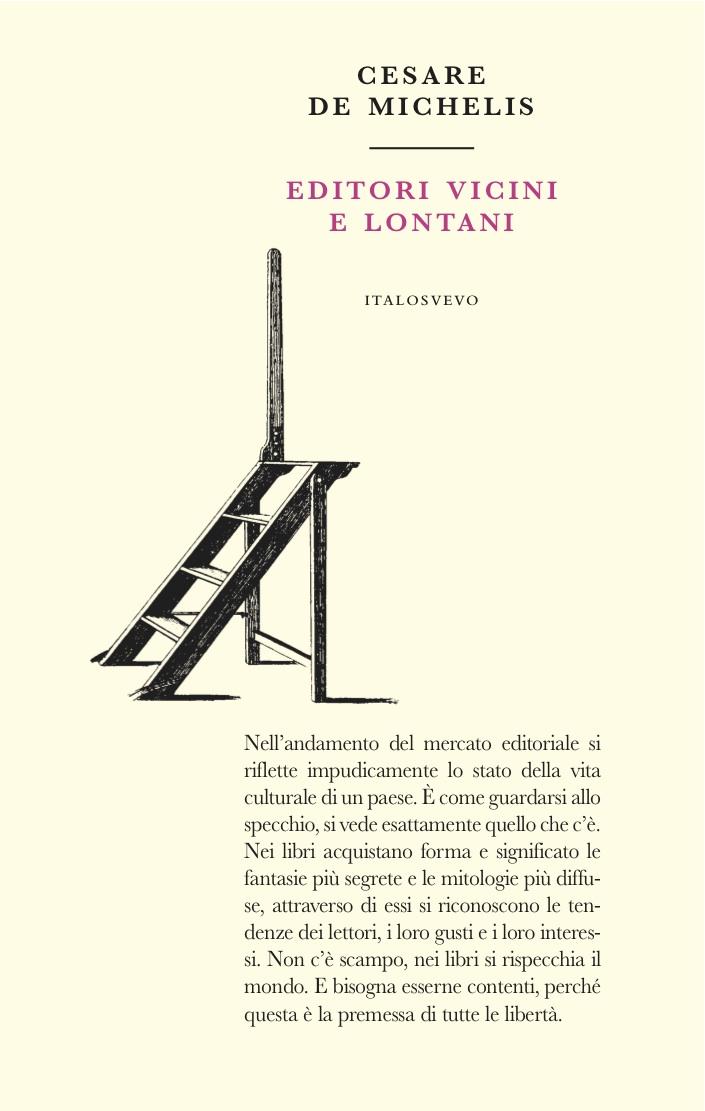 Italo Svevo Edizioni - Editori vicini e lontani - De Michelis