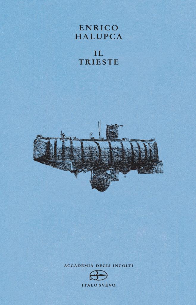 Italo Svevo Edizioni - Il Trieste - Halupca