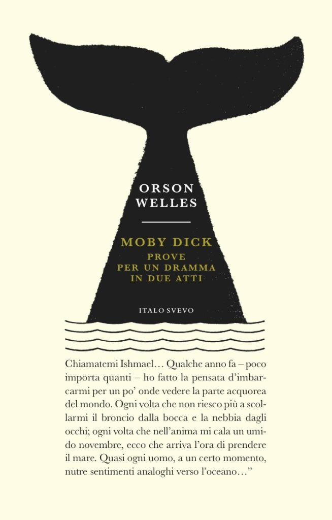 Italo Svevo Edizioni - Moby Dick - Orson Welles