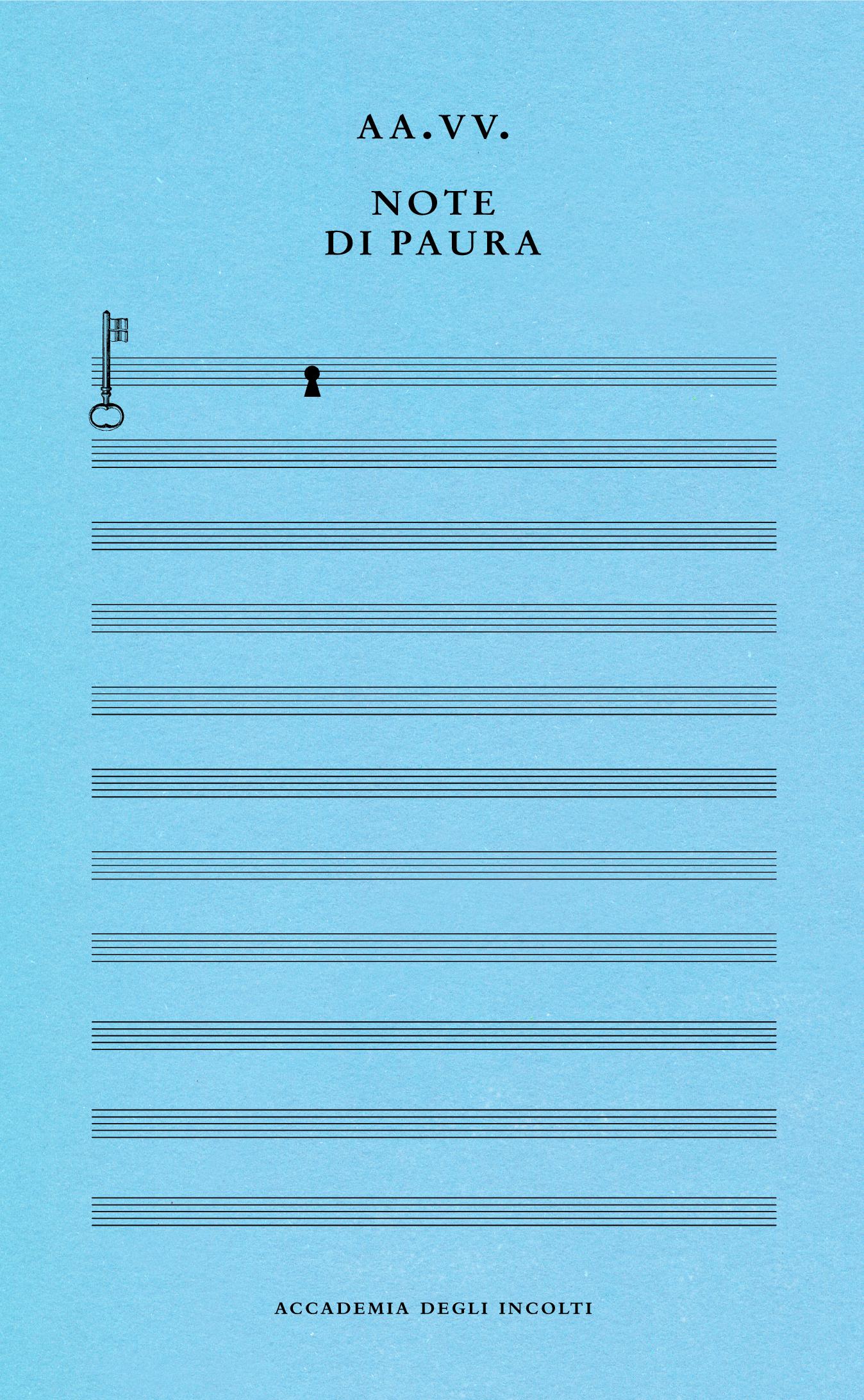 Italo Svevo Edizioni - Note di Paura - AA-VV