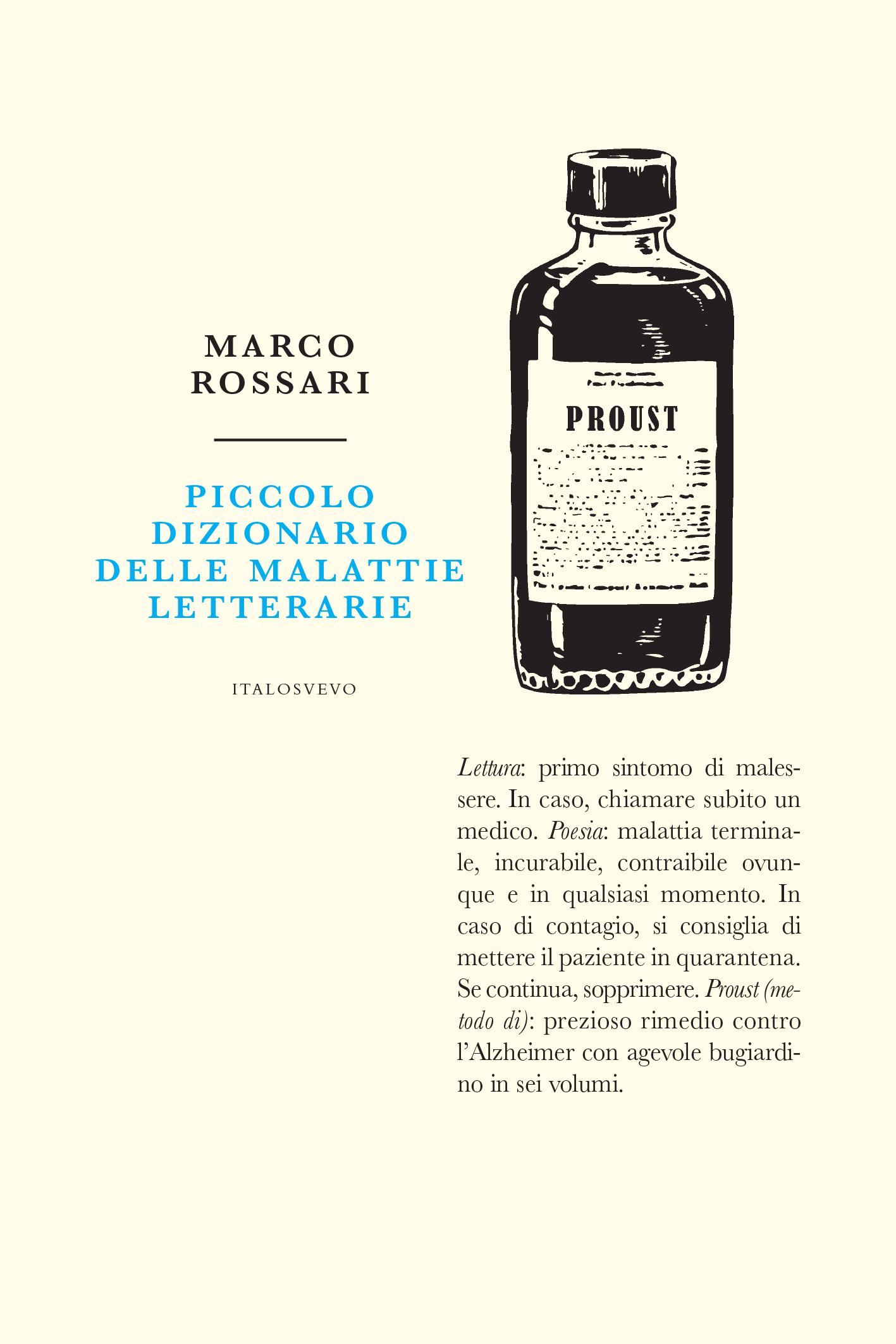 Italo Svevo Edizioni - Piccolo dizionario delle malattie letterarie - Rossari