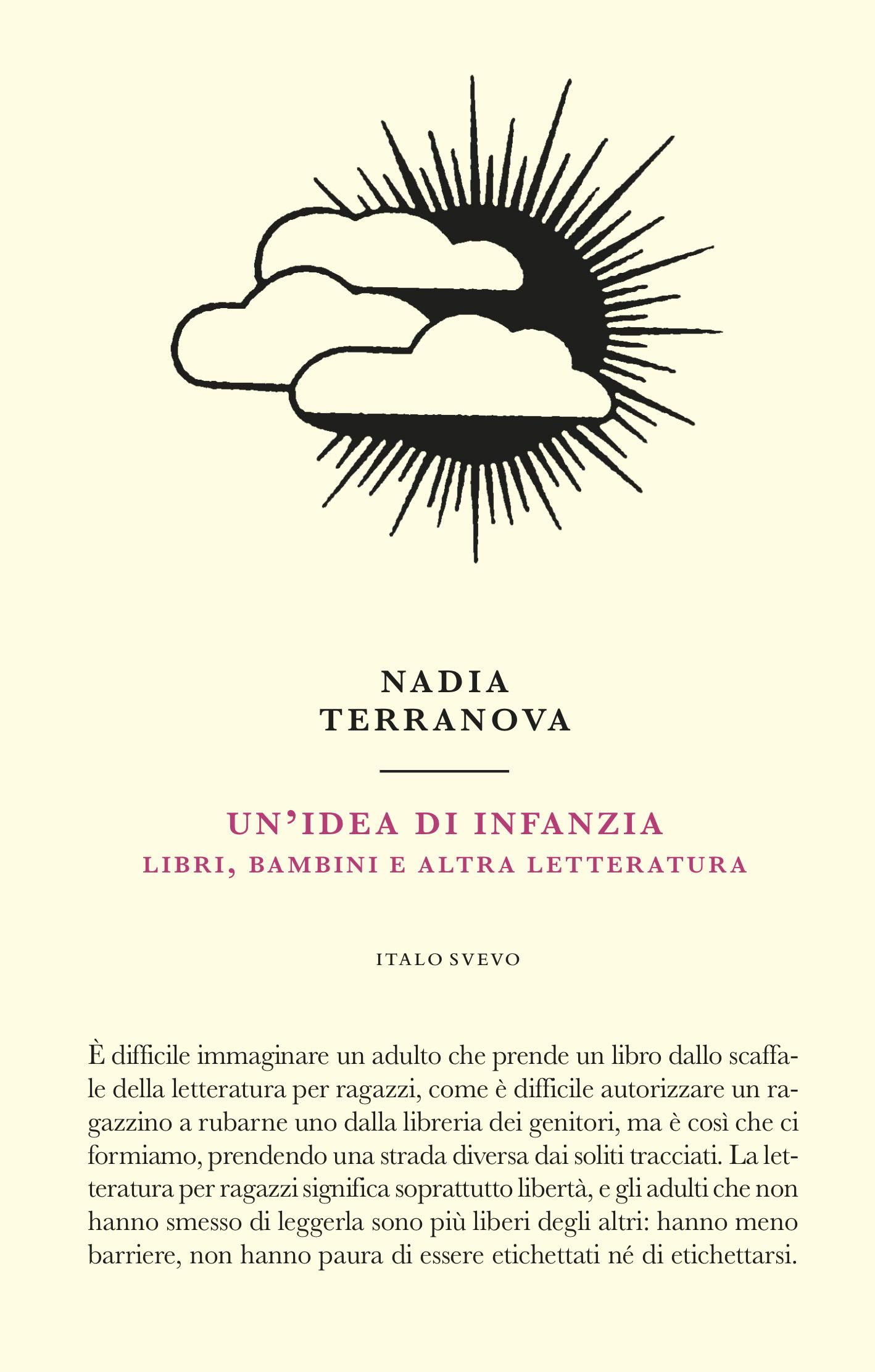 Italo Svevo Edizioni - Un'idea di infanzia - Terranova